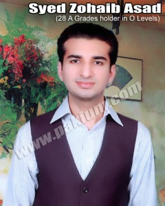 Syed Zohaib Asad 28 A Grades Holder in O Levels