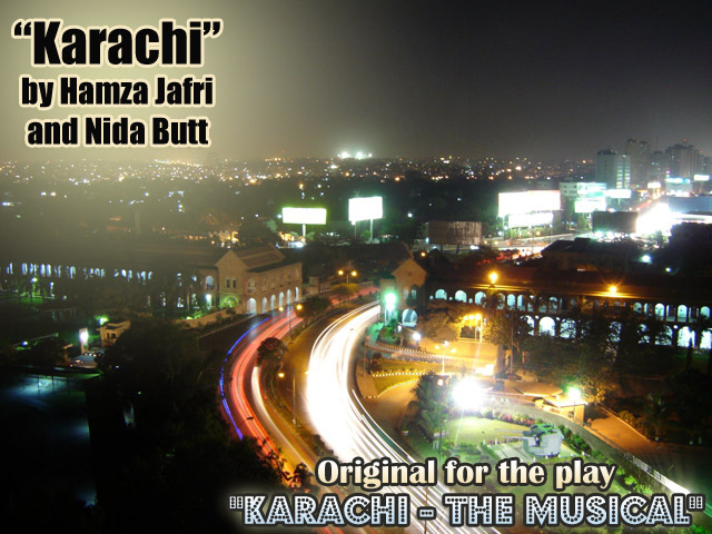 Karachi the musical by Hamza Jaffri and Nida Butt