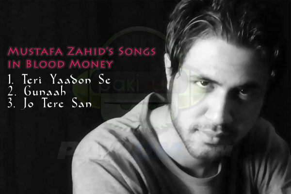 Mustafa Zahid's Songs in Blood Money
