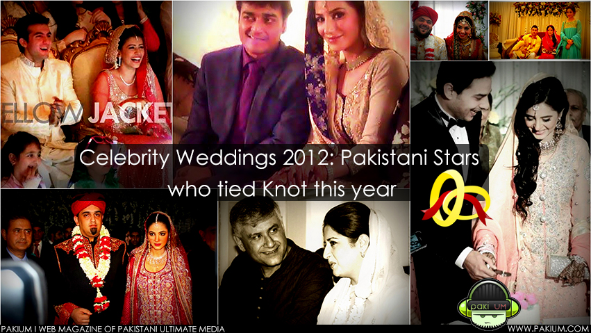 Celebrity Weddings 2012: Pakistani Stars who got married this year