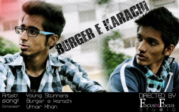 Burger-e-Karachi by Young Stunners