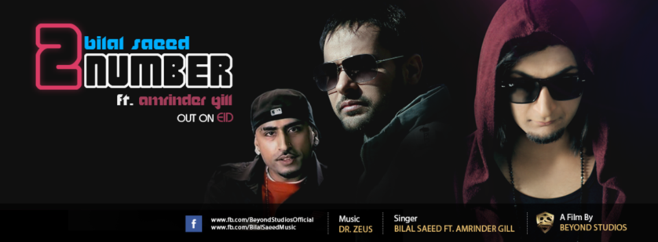 Bilal-Saeed-feat-Amrinder-Gill-2 Number