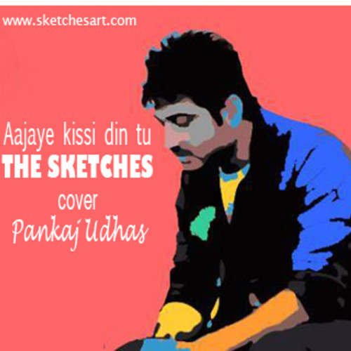the-sketches-ajaye-kisi-din-tu