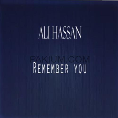 ali-hassan-remember-you