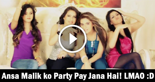 ansa malik party pay jana hai