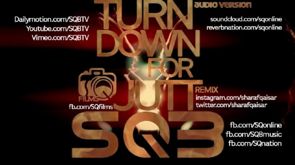 sharaf-qaisar-band-turn-down-for-jutt-remix