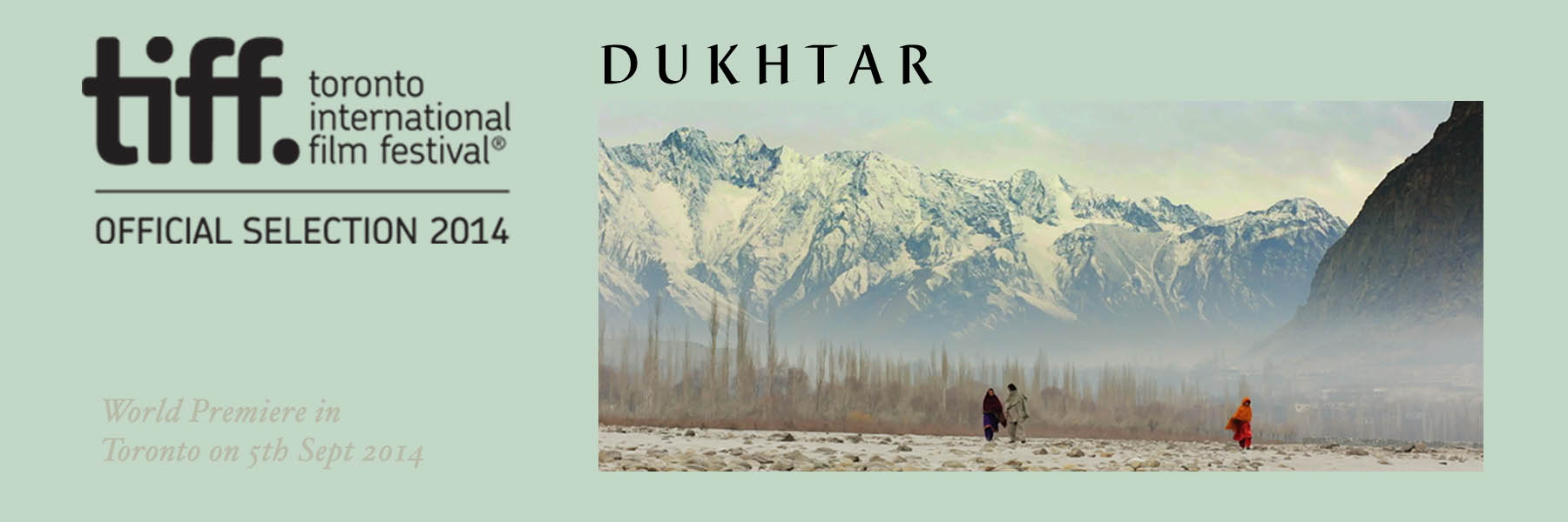 Dukhtar screening on Toronto International Film Festival