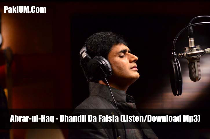 abrar-ul-haq-dhandli-da-faisla-listendownload-mp3