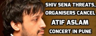 Atif Aslam concert cancelled after shiv sena threats in pune