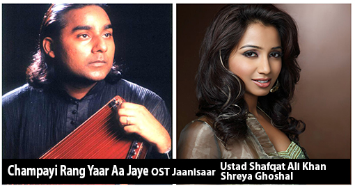 champayi-rang-yaar-aa-jaye-ost-jaanisaar-by-ustad-shafqat-ali-khan-and-shreya-ghoshal