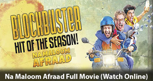 na-maloom-afraad-full-movie-watch-online